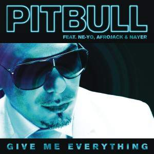 Give Me Everything Feat Ne-Yo, Afrojack Nayer