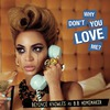 Why Don't You Love Me (Cd Maxi-Single)