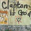 Clapton Is God - The Cream Of Early Eric Cd2